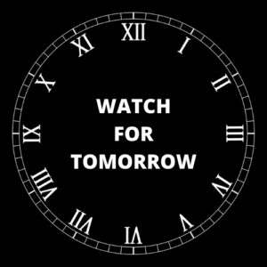 WATCH FOR TOMORROW (2)