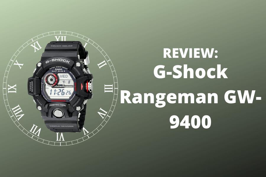 G-shock Rangeman Review
