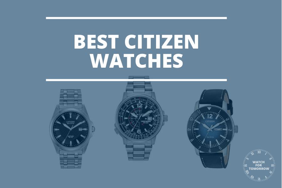 best citizen watches